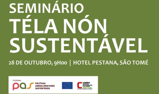 """Seminário """"Téla Nón sustentável""""   28 de outubro   09h00"""